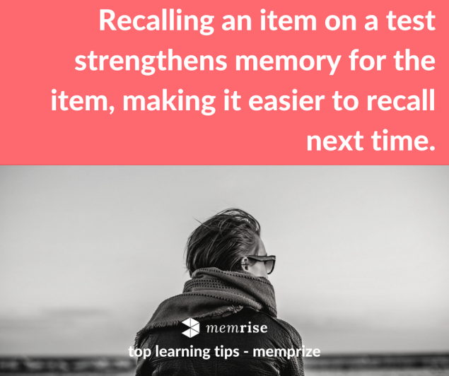 Recalling an item on a test strengthens memory for the item, making it easier to recall next time..png